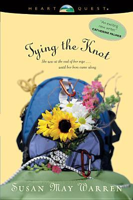 Tying the Knot by Susan May Warren