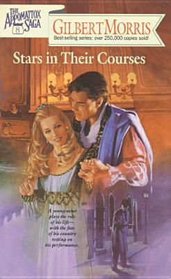 Stars in Their Courses by Gilbert Morris