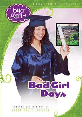 Bad Girl Days by Lissa Halls Johnson