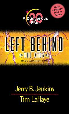 A Dangerous Plan by Jerry B. Jenkins