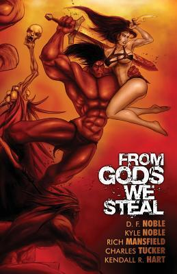 From Gods We Steal: Tales of the Barbarian