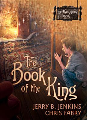The Book of the King by Jerry B. Jenkins