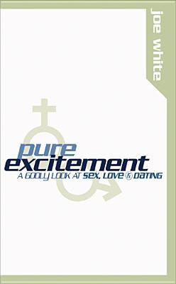 Pure Excitement by Joe White