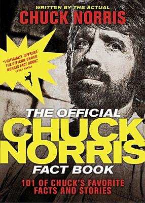The Official Chuck Norris Fact Book by Chuck Norris