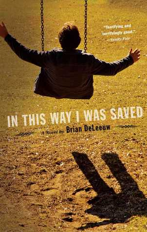 In This Way I Was Saved by Brian DeLeeuw