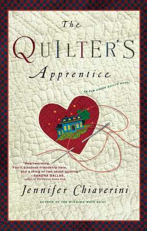 The Quilter's Apprentice by Jennifer Chiaverini