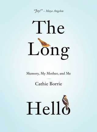The Long Hello by Cathie Borrie AUTHOR