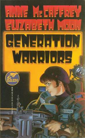 Generation Warriors by Anne McCaffrey