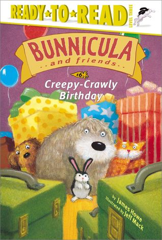 Creepy-Crawly Birthday (Bunnicula and Friends #6)