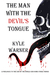 The Man with the Devil's Tongue (The End of the World and Some Other Things, #0.1)