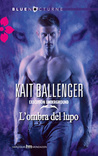 L'ombra del lupo (Execution Underground, #1)