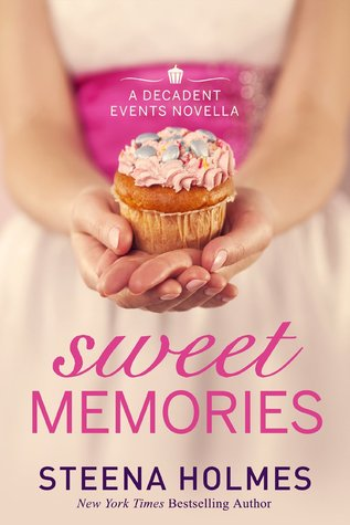 Sweet Memories (Decadent Events #1)