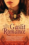 The Mammoth Book of Gaslit Romance (The Mammoth Book Series)
