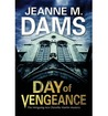 Day of Vengeance (Dorothy Martin, #15)