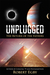 Unplugged: The Return of th...