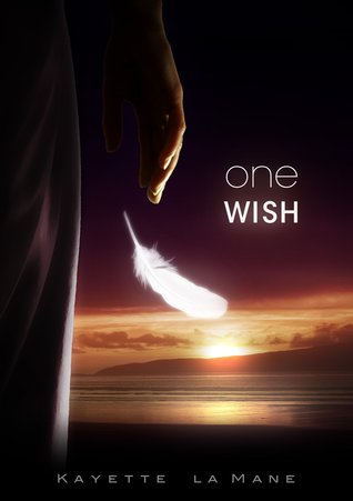 One Wish (Rising Sun Saga #1)