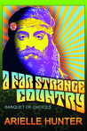 A Far Strange Country: Banquet of Choices