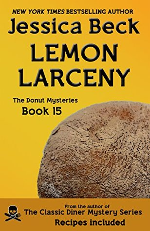 Lemon Larceny (The Donut Mysteries Book 15)