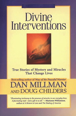 Divine Interventions by Dan Millman