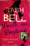 Death on Daytime (The Tess Darling Mysteries #)