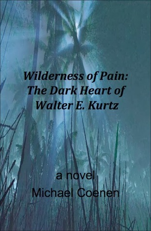 Wilderness of Pain by Michael Coenen