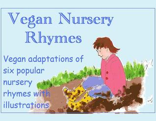 Vegan Nursery Rhymes by Violet Plum