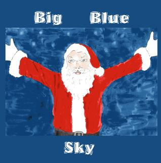 Big Blue Sky by Violet Plum