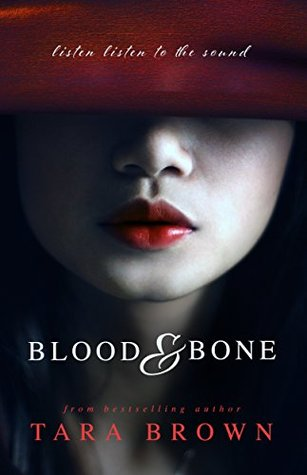 Blood and Bone by Tara Brown — Reviews, Discussion, Bookclubs, Lists