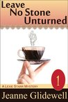 Leave No Stone Unturned (A Lexie Starr Mystery, #1)