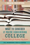 What to Consider If You're Considering College Knowing Your Options