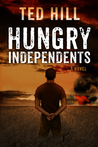 Hungry Independents (Independents #2)