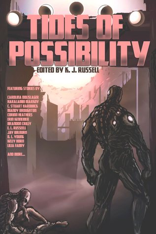 Tides of Possibility by K.J. Russell