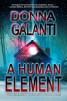 A Human Element (The Element Trilogy, #1)
