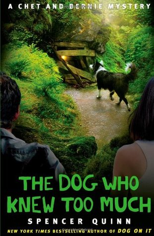 The Dog Who Knew Too Much (Chet and Bernie Mystery #4)