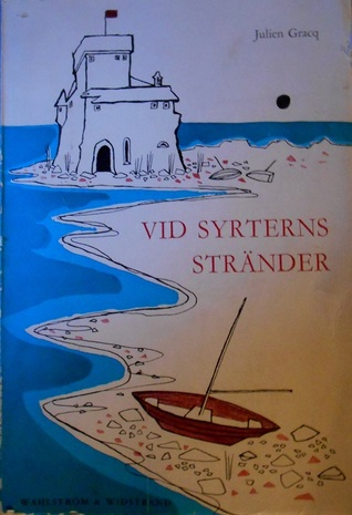 Vid Syrterns stränder by Julien Gracq