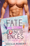 Fate And Other Coincidences by Cecilia Robert