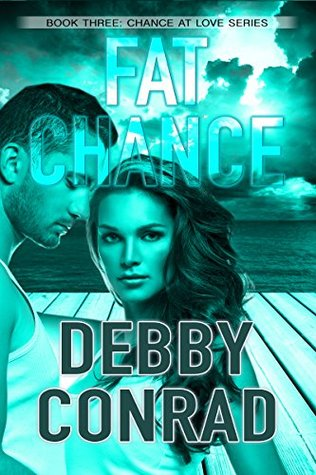 Fat Chance (Chance At Love, #3)