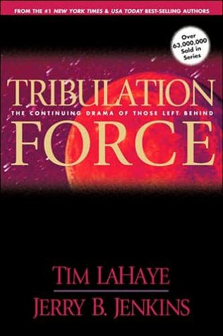 Tribulation Force by Tim F. LaHaye