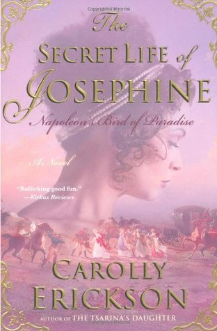 The Secret Life of Josephine by Carolly Erickson