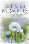 The Living Memories Project by Meryl Ain