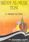 Nizam Al-Mulk Tusi (His contribution to Statecraft, Political Theory, and the Art of Government)