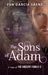 The Sons of Adam by Eva García Sáenz