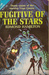 Fugitives of the Stars [The Two Thousand Centuries Series]