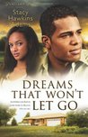 Dreams That Won't Let Go (Jubilant Soul #3)