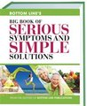 Bottom Line's Big Book of SERIOUS Symptoms and SIMPLE Solutions