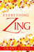 Everything Zing by Grant Stone