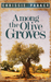 Among the Olive Groves by Chrissie Parker