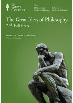 The Great Ideas of Philosophy by Daniel N. Robinson