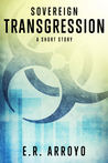 Transgression: A Short Story (Sovereign Series, #0.1)