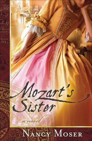 Read online Mozart's Sister (Ladies of History #1) by Nancy Moser iBook